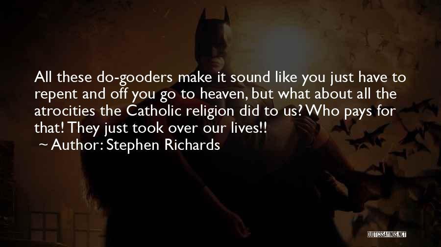 Stephen Richards Quotes 1700086