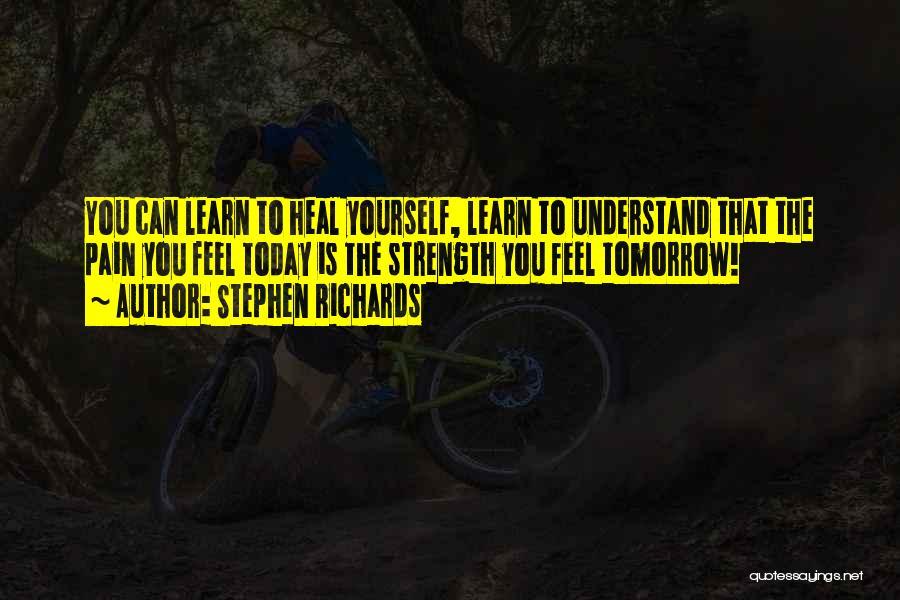 Stephen Richards Quotes 1707161