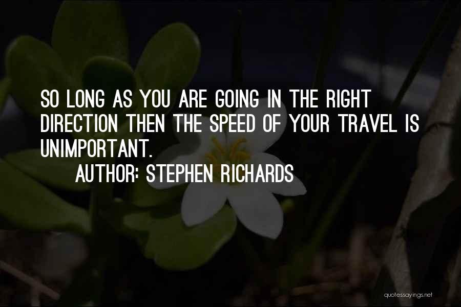 Stephen Richards Quotes 1734144