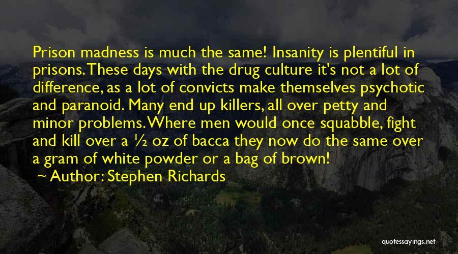 Stephen Richards Quotes 1746747