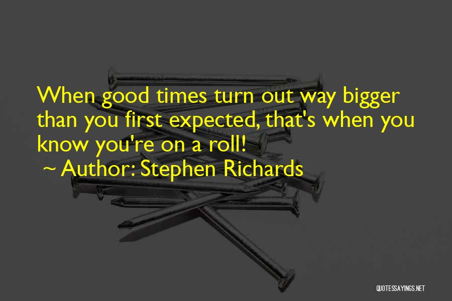 Stephen Richards Quotes 1758783
