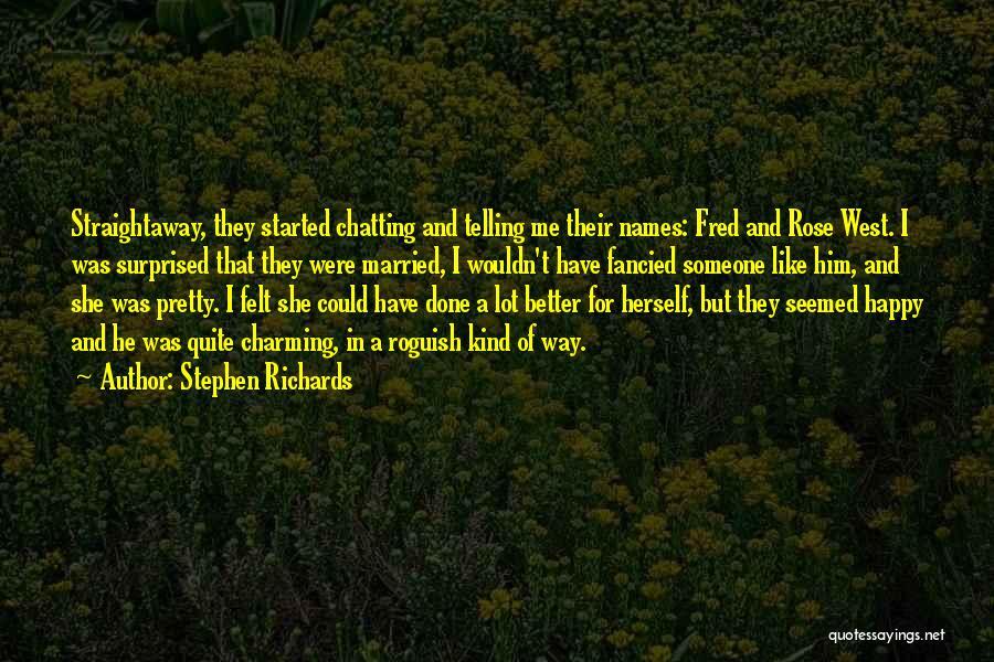 Stephen Richards Quotes 1881329