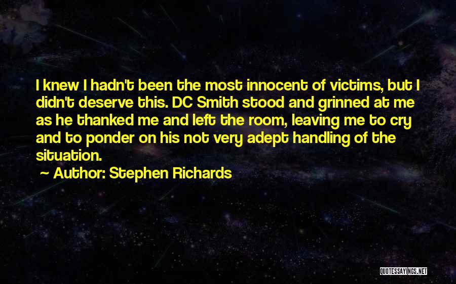 Stephen Richards Quotes 2095787