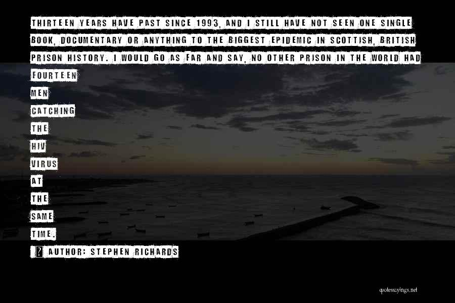 Stephen Richards Quotes 2233598