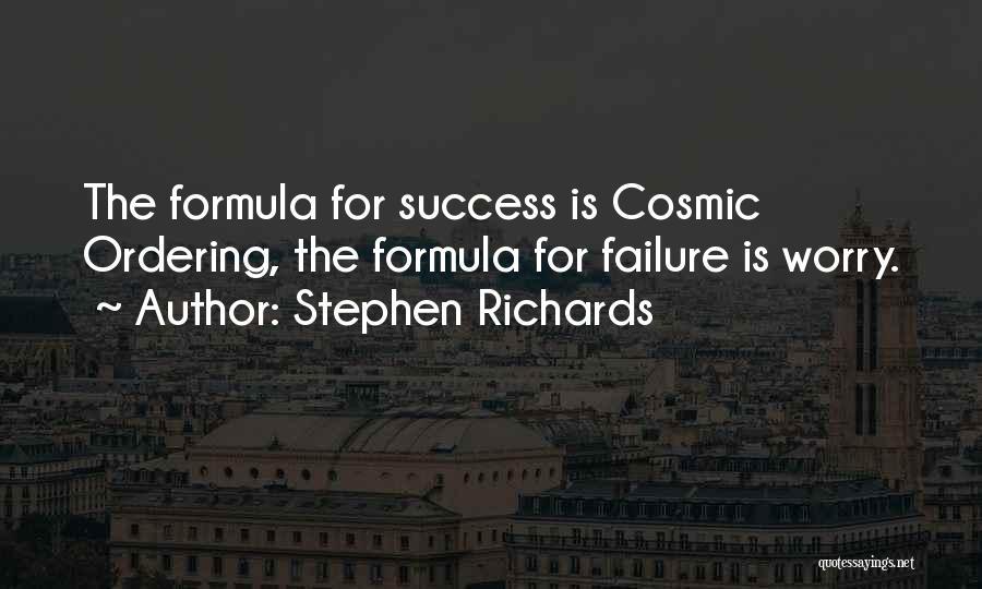Stephen Richards Quotes 301646