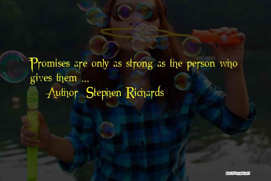 Stephen Richards Quotes 329269