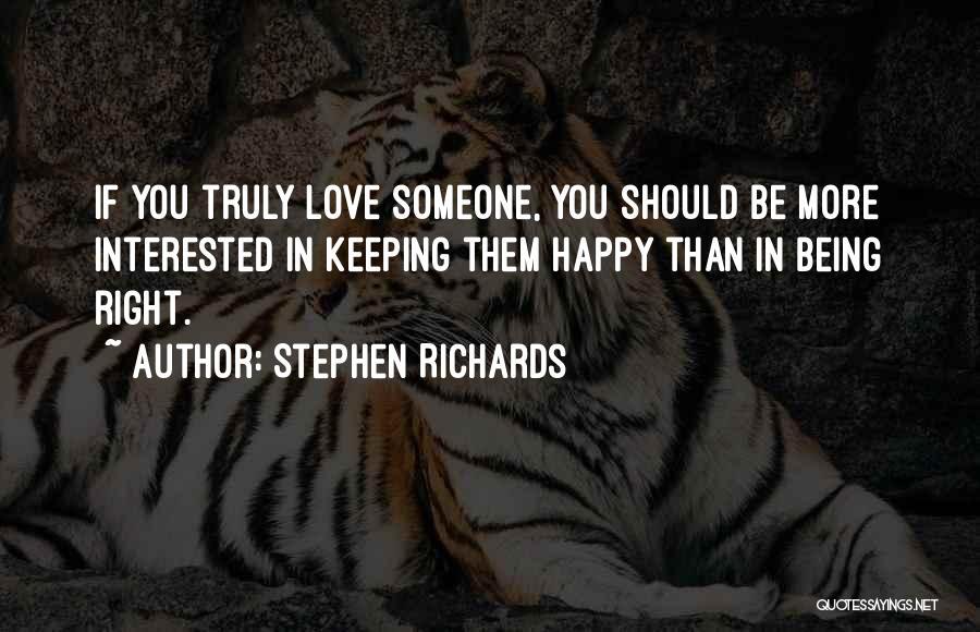 Stephen Richards Quotes 472680