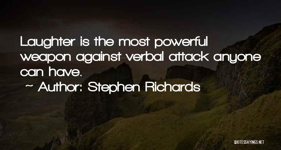 Stephen Richards Quotes 477730