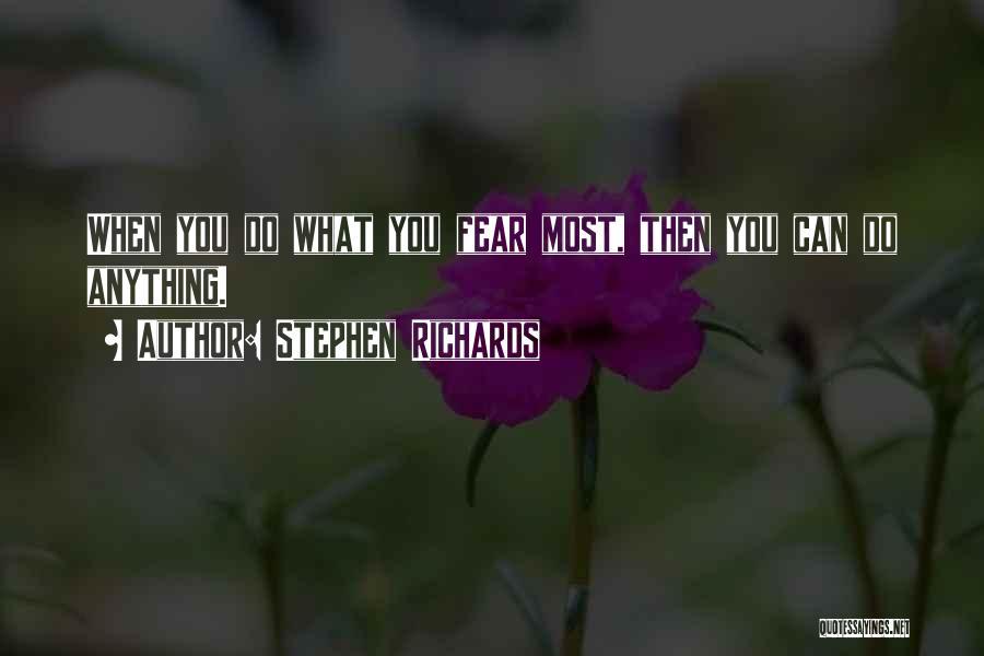 Stephen Richards Quotes 512200