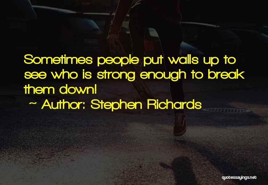 Stephen Richards Quotes 514181