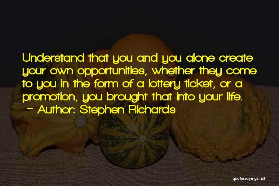 Stephen Richards Quotes 547477