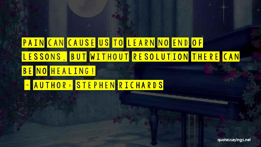 Stephen Richards Quotes 560019