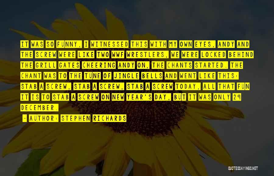 Stephen Richards Quotes 632857