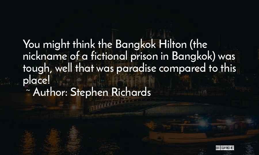 Stephen Richards Quotes 757458