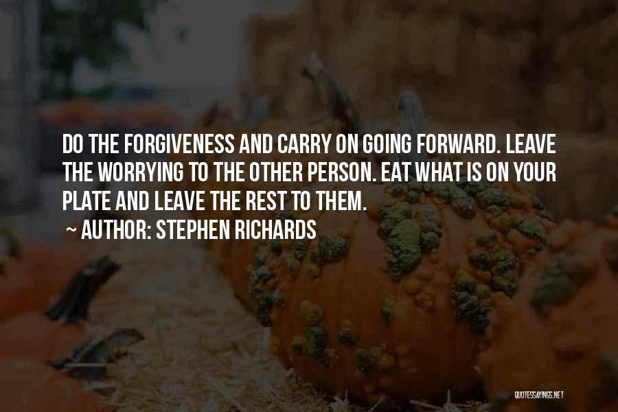 Stephen Richards Quotes 810188