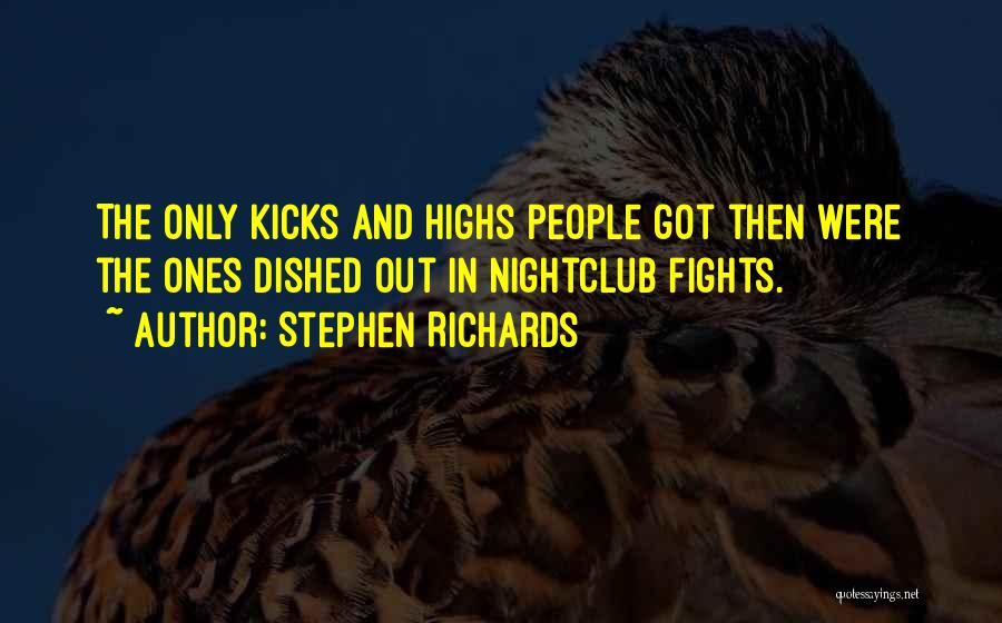 Stephen Richards Quotes 903563