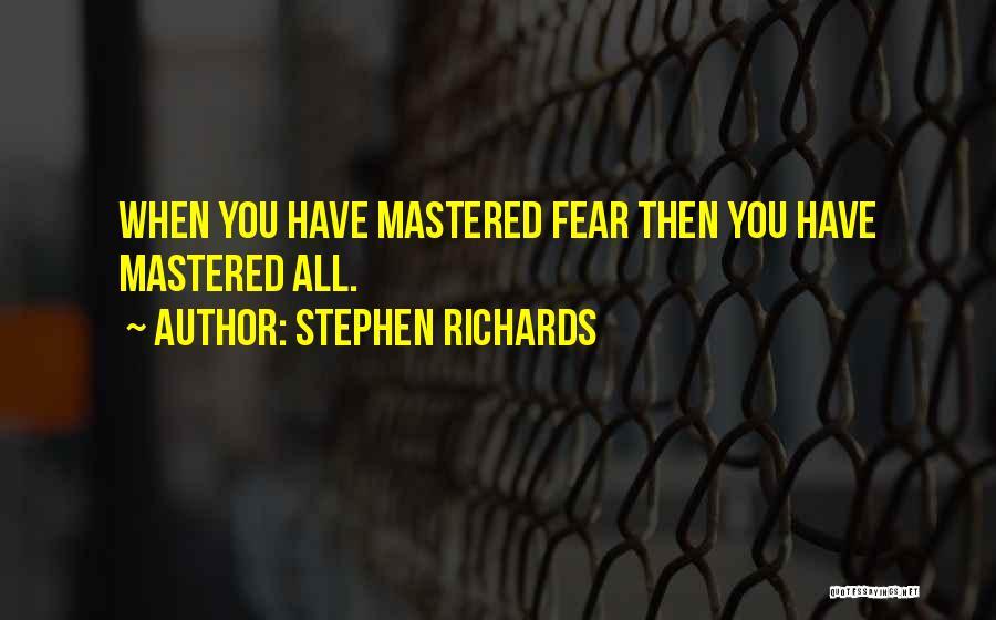 Stephen Richards Quotes 924951