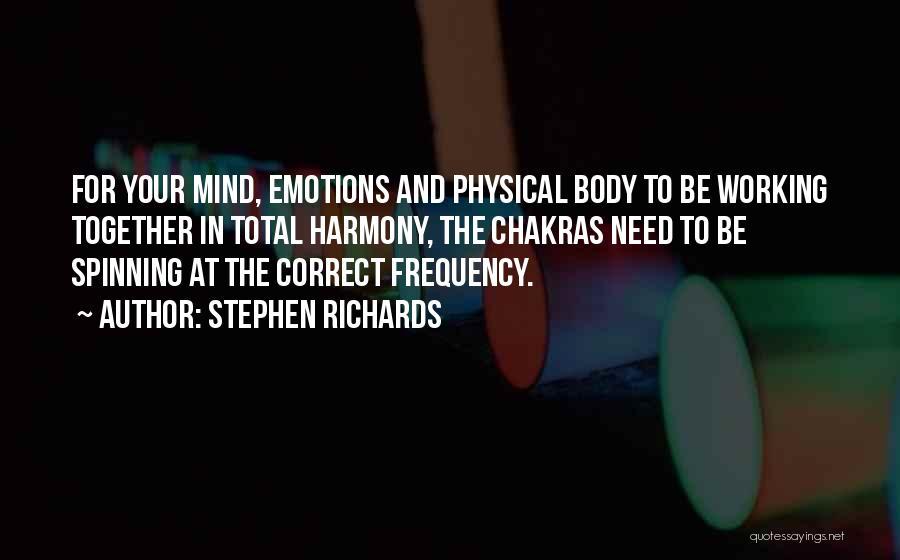 Stephen Richards Quotes 945756