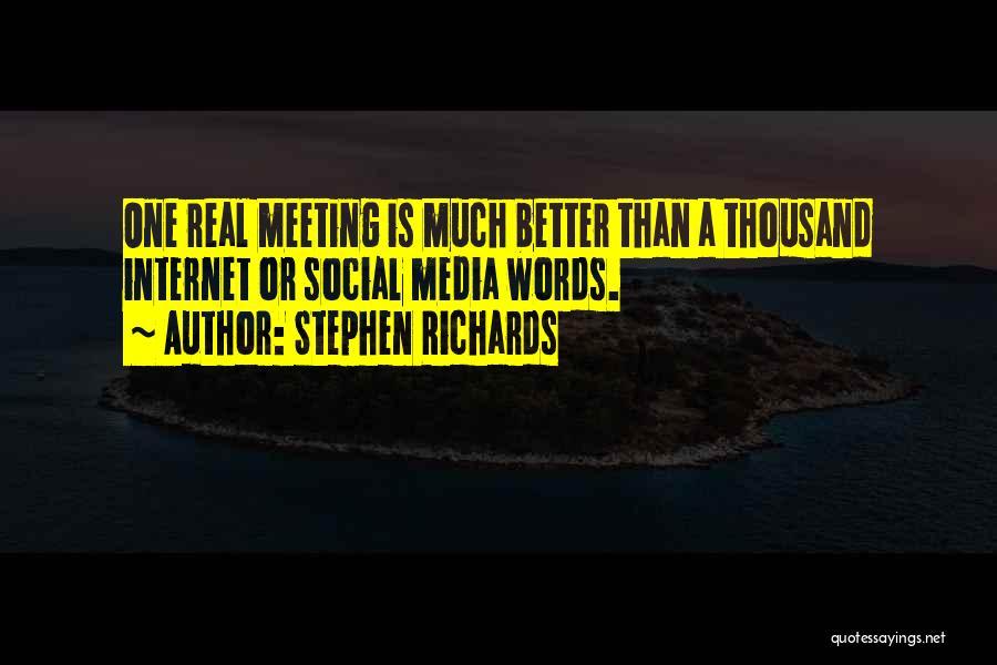 Stephen Richards Quotes 949465