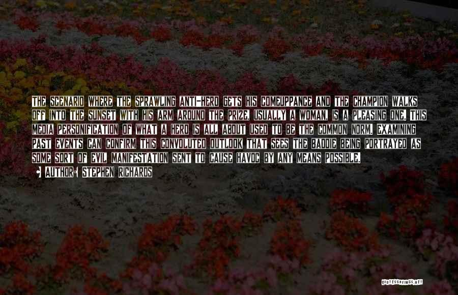 Stephen Richards Quotes 974860