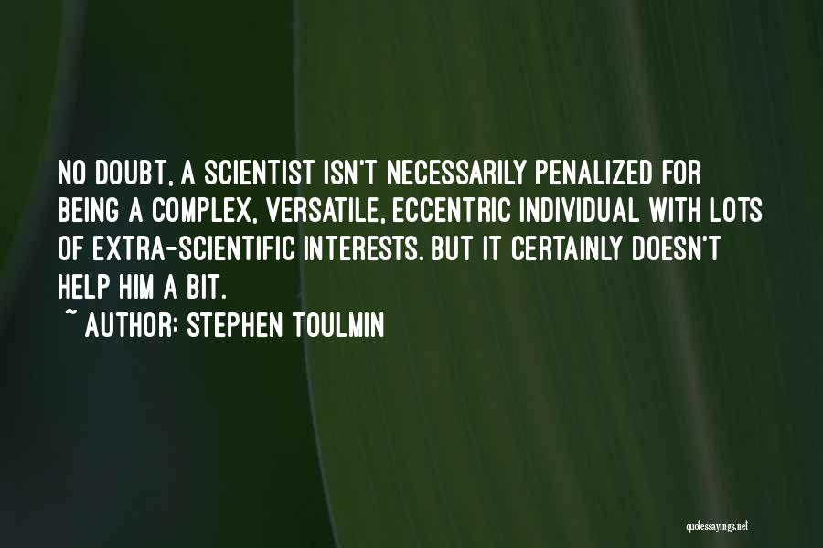 Stephen Toulmin Quotes 1357138