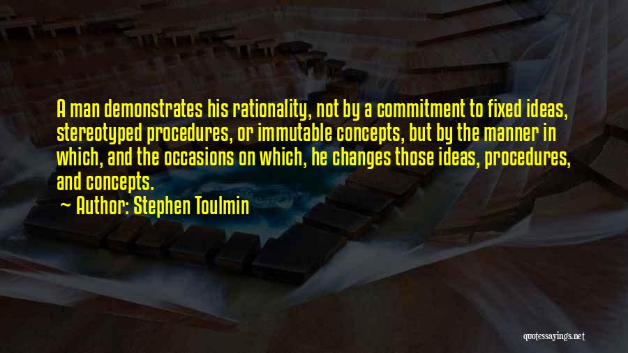 Stephen Toulmin Quotes 849101