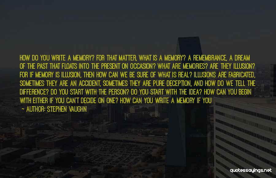 Stephen Vaughn Quotes 765946