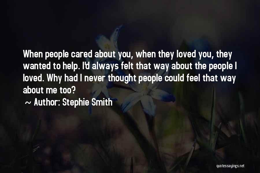 Stephie Smith Quotes 703610