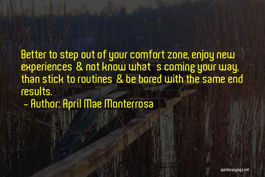 Stepping Out Quotes By April Mae Monterrosa