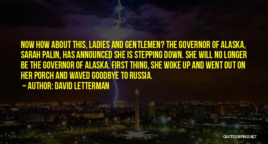 Stepping Out Quotes By David Letterman