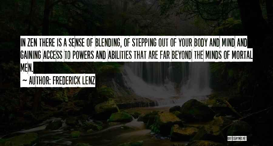 Stepping Out Quotes By Frederick Lenz