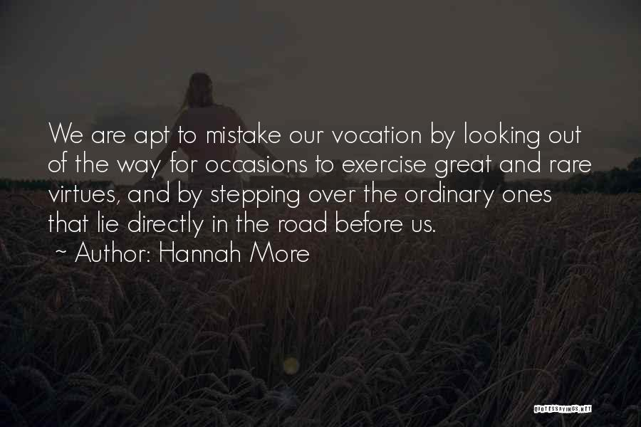 Stepping Out Quotes By Hannah More