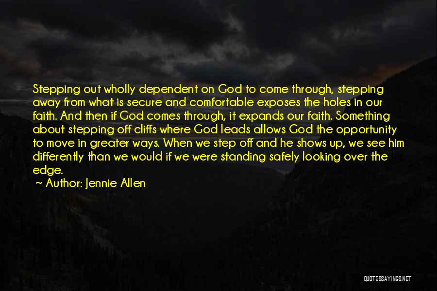 Stepping Out Quotes By Jennie Allen
