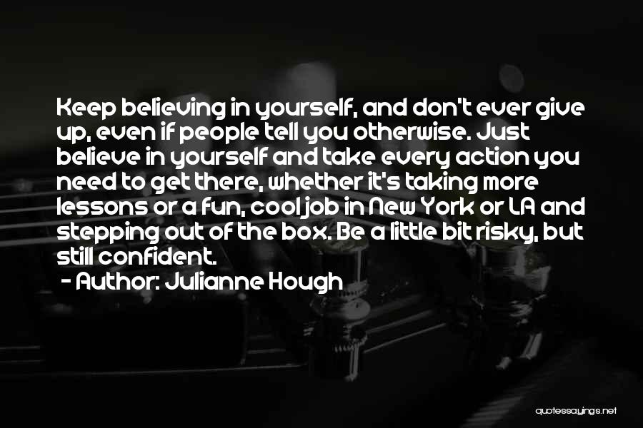 Stepping Out Quotes By Julianne Hough