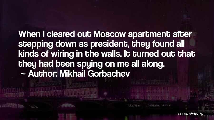 Stepping Out Quotes By Mikhail Gorbachev