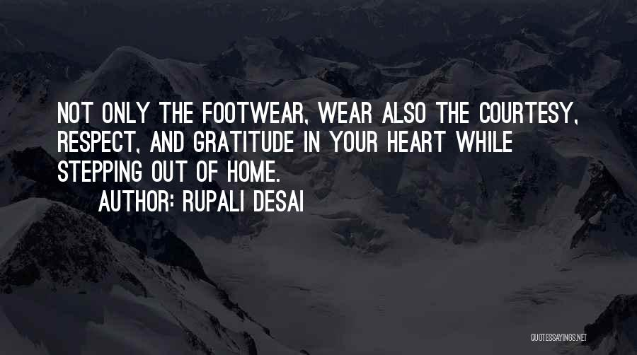 Stepping Out Quotes By Rupali Desai