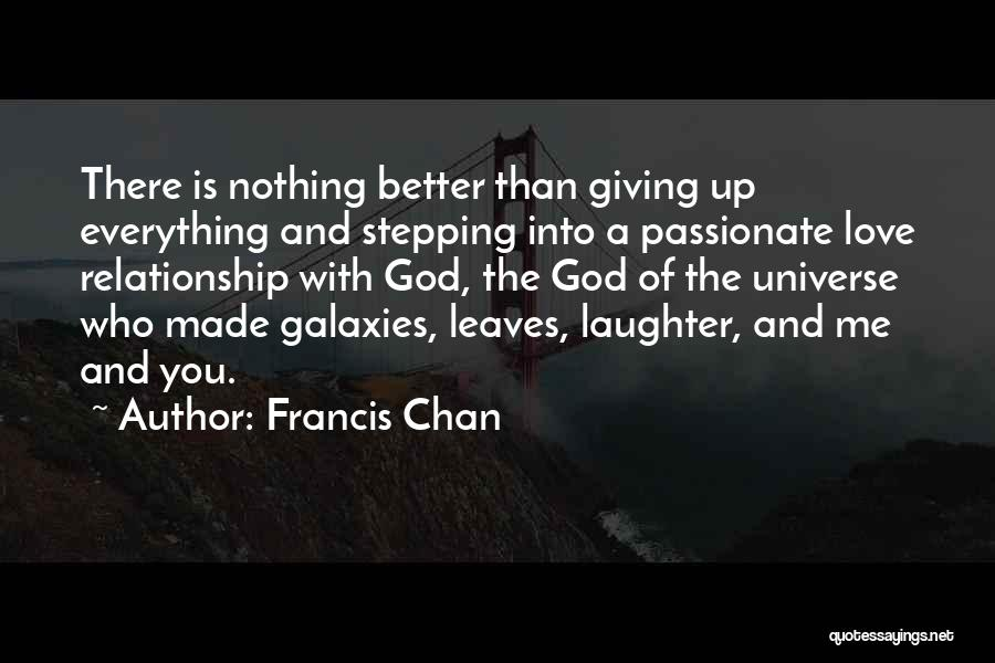 Stepping Up In A Relationship Quotes By Francis Chan