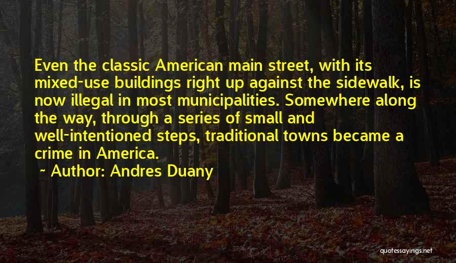 Steps Along The Way Quotes By Andres Duany