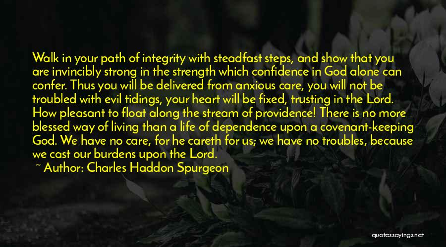 Steps Along The Way Quotes By Charles Haddon Spurgeon