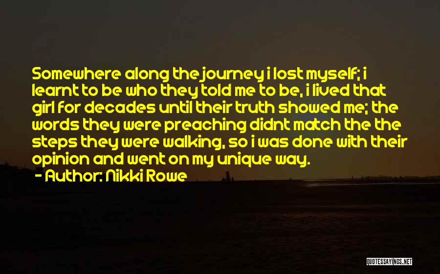 Steps Along The Way Quotes By Nikki Rowe