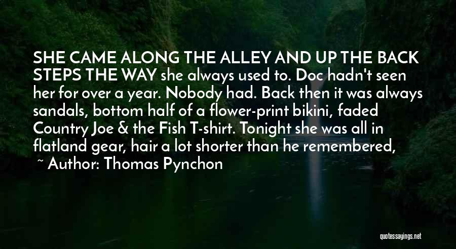 Steps Along The Way Quotes By Thomas Pynchon