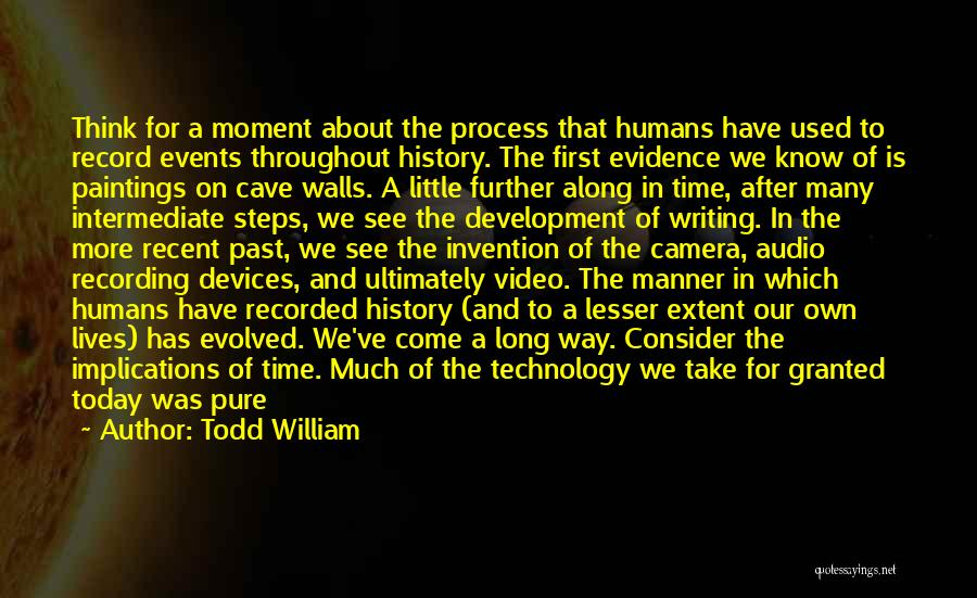 Steps Along The Way Quotes By Todd William
