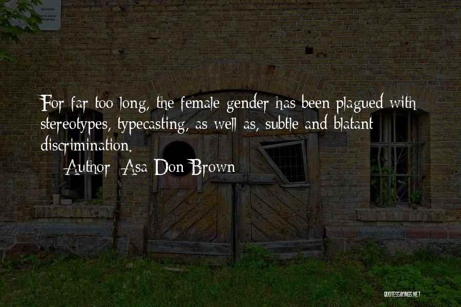Stereotypes Gender Quotes By Asa Don Brown
