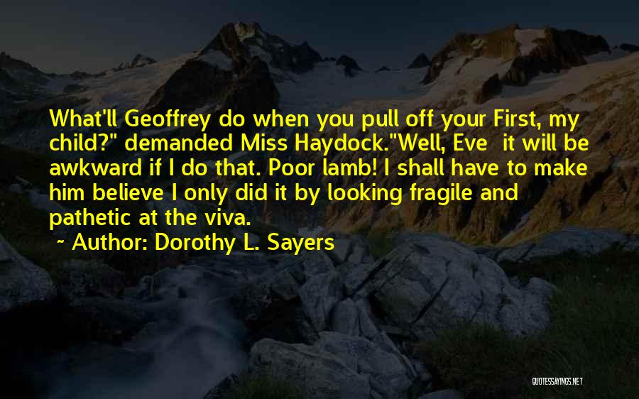 Stereotypes Gender Quotes By Dorothy L. Sayers