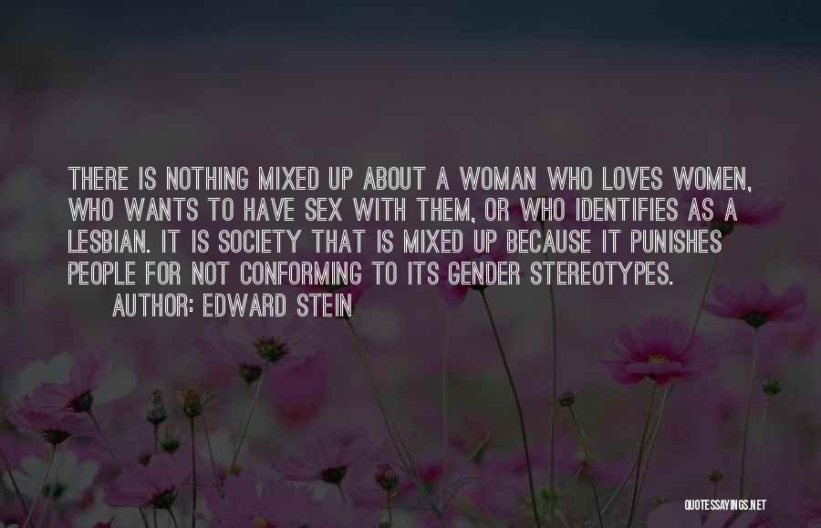 Stereotypes Gender Quotes By Edward Stein