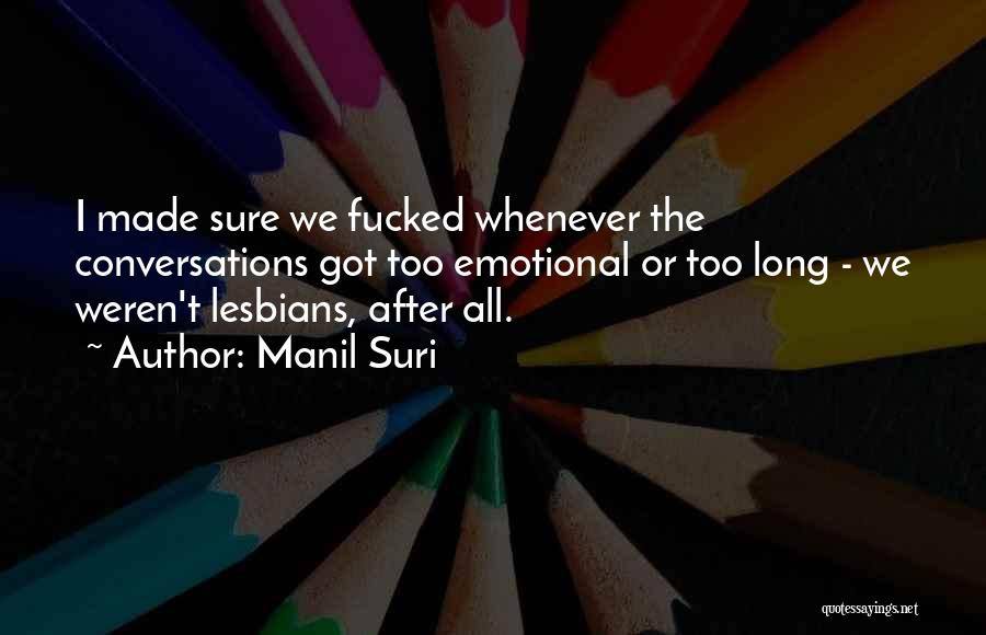 Stereotypes Gender Quotes By Manil Suri
