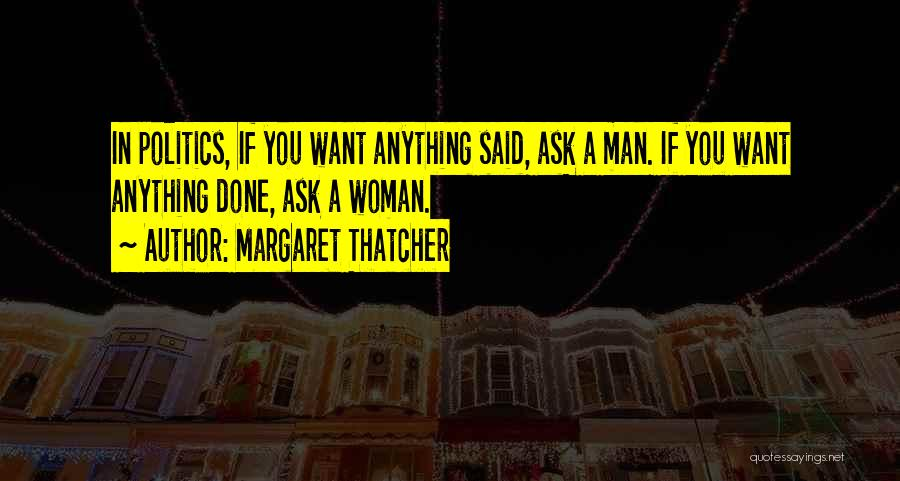 Stereotypes Gender Quotes By Margaret Thatcher