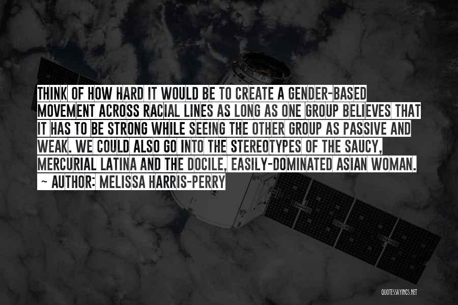 Stereotypes Gender Quotes By Melissa Harris-Perry