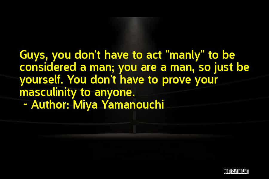 Stereotypes Gender Quotes By Miya Yamanouchi