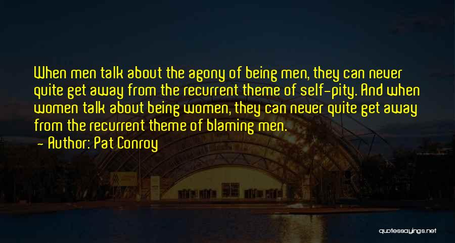 Stereotypes Gender Quotes By Pat Conroy